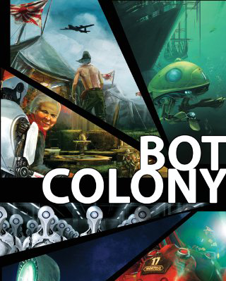Bot Colony